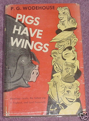wodehouse-pigs-have-wings